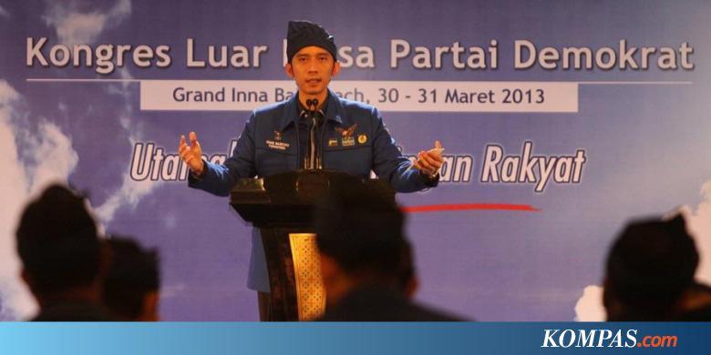 Ini Bantahan Ibas yang Disebut Nazaruddin Ikut Menerima Sejumlah Uang - Kompas.com